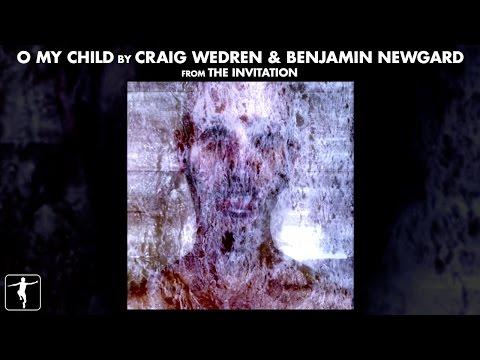 Craig Wedren & Benjamin Newgard  O My Child  Video