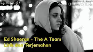 The A Team - Ed Sheeran (Lyric dan Terjemahan)