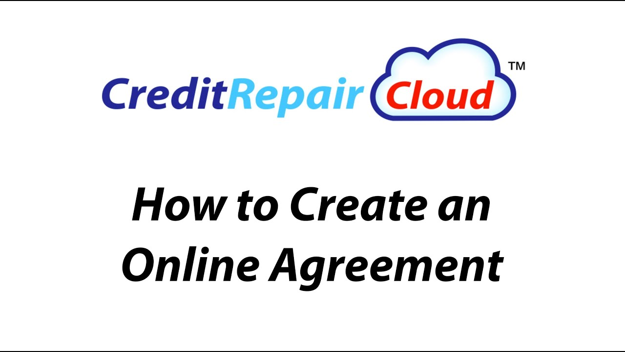 How To Create An Online Agreement In Credit Repair Cloud