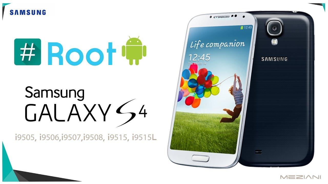 How to Root Samsung Galaxy S4 GT-I9505, I9506, I9507, I9508, I9515 [5 0 1]