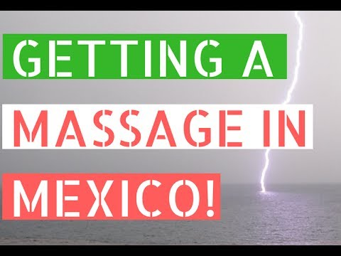 Getting A Massage In Mexico // Life In Puerto Vallarta Vlog