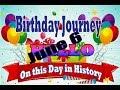 Birthday Journey June 6 New
