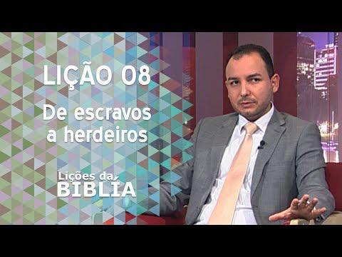 Lição 8 - De escravos a herdeiros - Lições da Bíblia