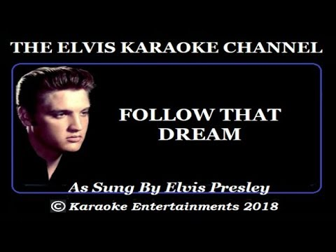 Elvis At The Movies Karaoke Follow That Dream