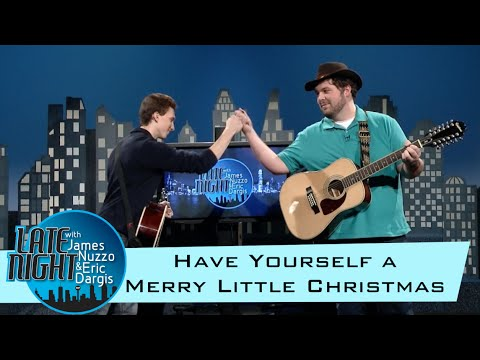Mike Bolger & Ben Kuntz - Have Yourself a Merry Little Christmas!