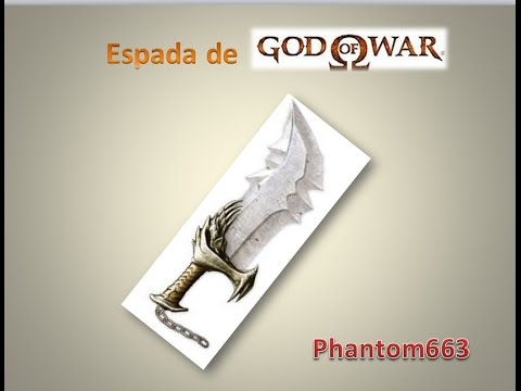 Como hacer la ESPADA DE GOD OF WAR en papercraft parte 1 Phantom