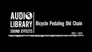 Bicycle Pedaling Old Chain - Sound Effect