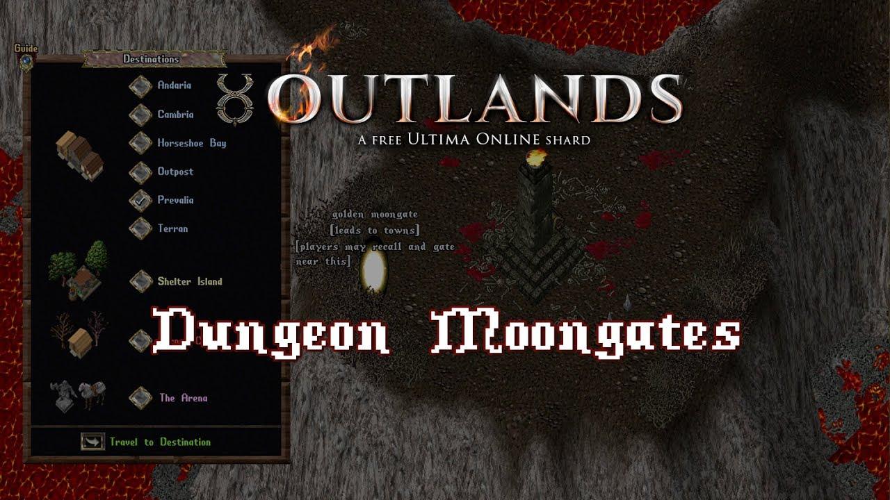 Dungeon Moongates Breakdown [UO Outlands]