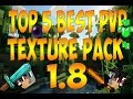 Minecraft| Top 5 Best PvP Texture Pack/Resource Pack 1.8 + LINK