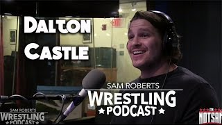 Dalton Castle - Glam Rock, Not Being Sexual, ROH, etc - Sam Roberts