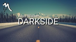 Gambar cover Alan Walker - DARKSIDE (Lyrics)