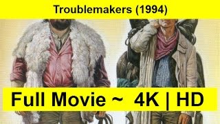 Troublemakers Full Movie