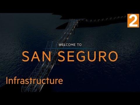 Cities Skylines: San Seguro - Episode 2: Infrastructure