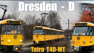 DRESDEN TRAM  -  TATRA T4D-MT  (2018)