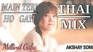 Main Teri Ho Gayi | Romantic Thai Mix | Millind Gaba | © Speed Records | Korean | Remix