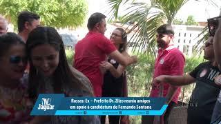 Ex – Prefeito Dr. Zilzo reuniu amigos em apoio à candidatura de Fernando Santana