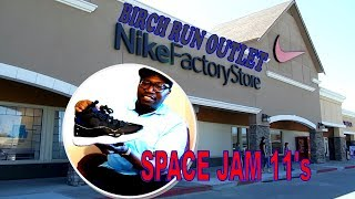 SPACE JAM 11'S AT NIKE OUTLET BIRCH RUN