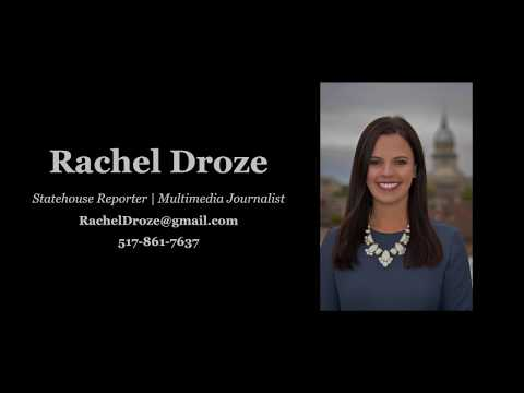 Rachel Droze Statehouse Reporter/MMJ Reel