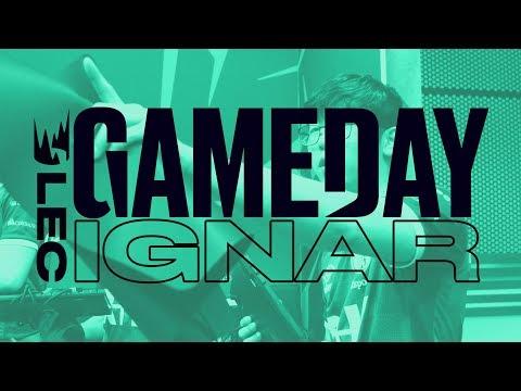 #LEC Gameday: IgNar