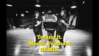 Bom Diggy Dance Cover |  Bollywood Dance | Tarang Collabs ft. Master Prashanth Remix