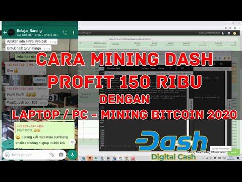 Cara Mining Dash  Profit 150 Ribu Perhari  Dengan VPS Gratisan - Mining Bitcoin 2020