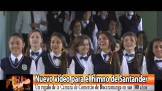 Nuevo video para el Himno de Santander
