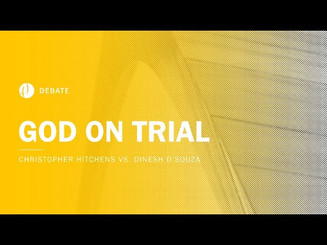 Christopher Hitchens vs Dinesh D'Souza | God on Trial Debate