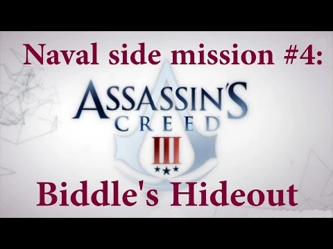 """""""Assassin's Creed 3"""" walkthrough (100% synchronization), Naval mission #4: Biddle's Hideout"""