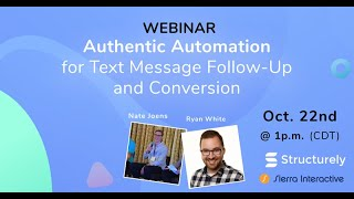 Authentic Automation for Text Message Follow-Up and Conversion Webinar
