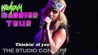 Kesha - Thinking Of You [Warrior Tour: Live Studio Concept]
