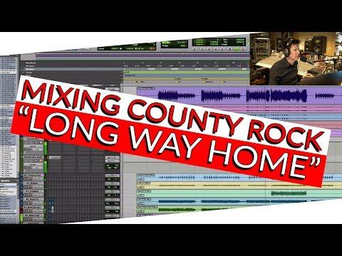 """Mixing Country Rock """"Long Way Home"""" - Warren Huart: Produce Like A Pro"""