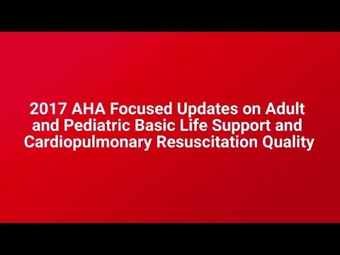 2017 Focused Updates on Adult & Pediatric BLS & CPR Quality