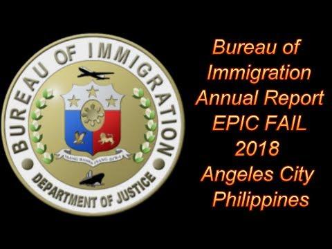 Bureau Of Immigration Annual Report - EPIC FAIL !!! : 2018 Angeles City, Philippines