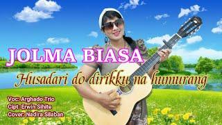JOLMA BIASA - ARGHADO TRIO - COVER NADIRA SILABAN ( Manusia Biasa ) @ARGHADO Official