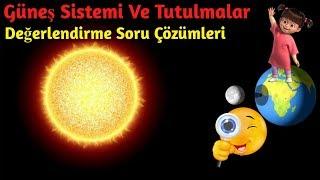 Güneş Sistemi Ve Tutulmalar / Değerlendirme Soru Çözümleri / 6.Sınıf Fen Bilimleri