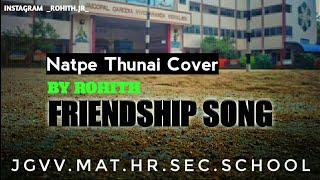 Natpe thunai | Pallikoodam | cover song | By Rohith