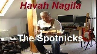 Havah Nagila (The Spotnicks)