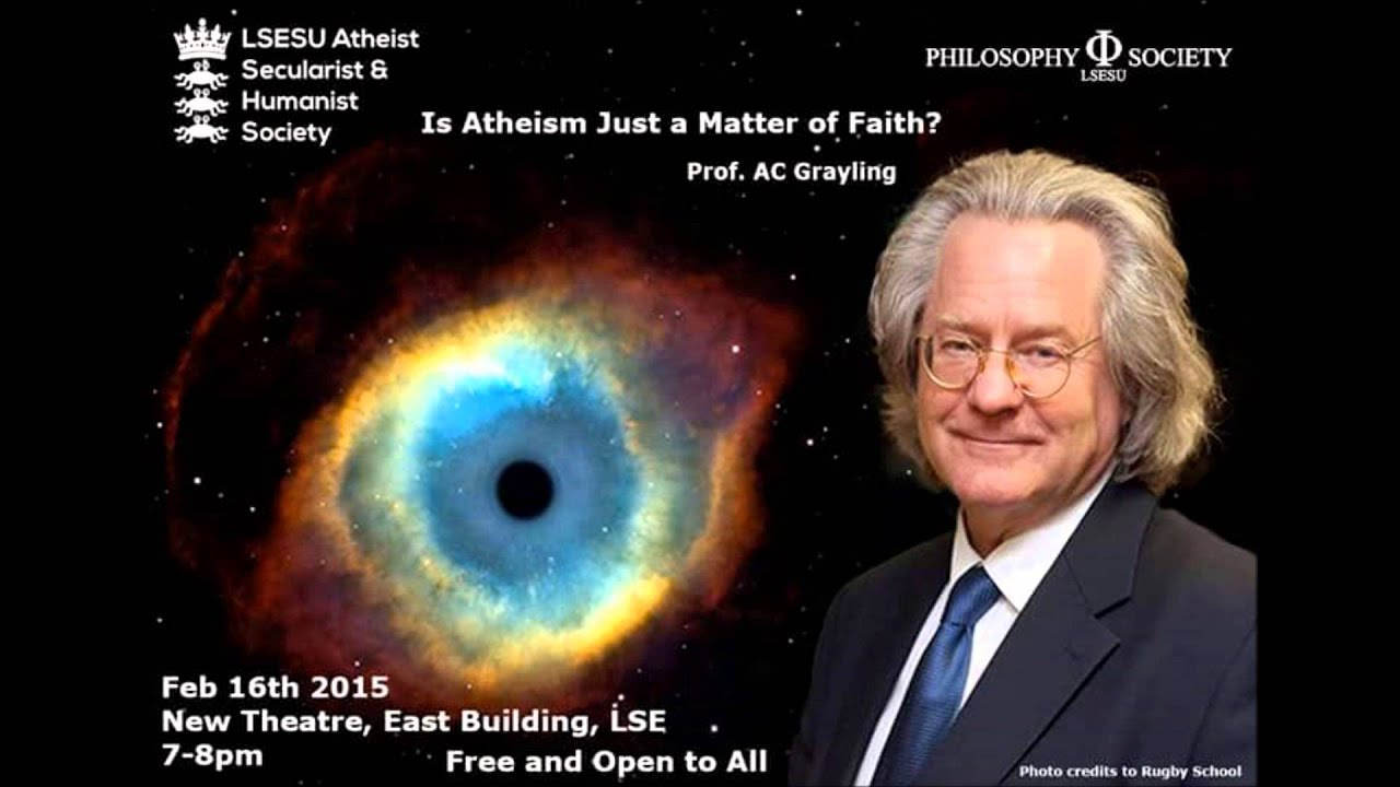 Atheists: what do you think of A.C grayling?