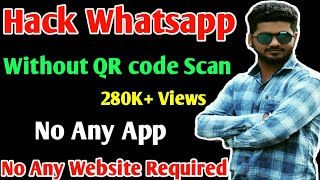 (Secret Code Whatsapp H*ck)H*ck Whatsapp without qr code Scan