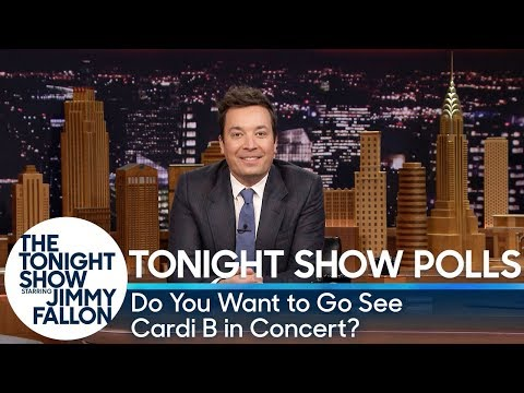 Download Youtube: Tonight Show Polls: Do You Want to Go See Cardi B in Concert?
