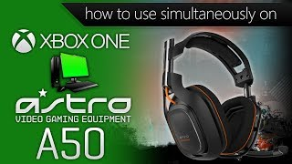 How to: Use Astro A50 Headset on Xbox One & PC Simultaneously