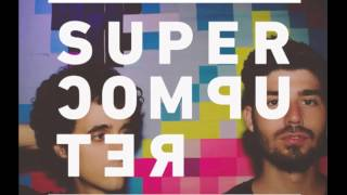 Supercomputer - The Doctor (single)