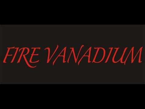Fire Vanadium - The Lord