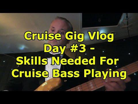 Skills Needed For Cruise Ship Bass Playing - Cruise Gig Vlog Day #3
