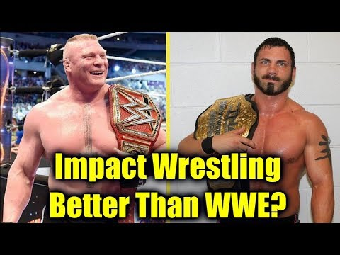 10 Things Impact Wrestling DOES BETTER THAN WWE! (2018) - X-Division & More!
