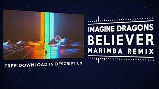 Believer #ringtone (marimba remix ...