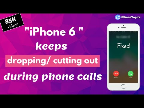 iPhone 6 keeps dropping/ cutting out during phone calls? Here's the fix
