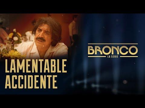 Bronco la Serie - Episodio 7 | LAMENTABLE ACCIDENTE