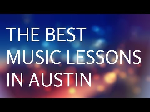 The Best Music Lessons in Austin