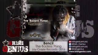 Bencil - The Badess Thing (Mavado & Demarco Diss) September 2016